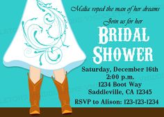 Cowgirl Boots Wedding / Bridal Shower Invitation Choose Your Color Print Your Own 5x7 or 4x6. $6.25, via Etsy.  TOO CUTE!!!!!!