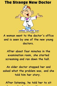 The Strange New Doctor Has A Funny Cure Funny Family Jokes, Funny Birthday Jokes, Funny English Jokes, Clean Funny Jokes, New Funny Jokes, Funny Jokes For Adults, Jokes For Kids, Family Humor, Short Funny Stories