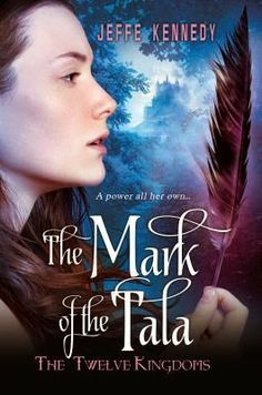 Review: The Mark of the Tala by Jeffe Kennedy. 4,5 stars of awesomeness!