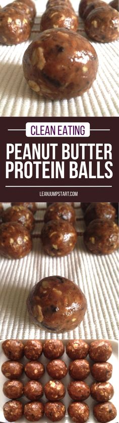 Peanut butter protein balls: an absolutely delicious clean eating snack #peanutbutterballs #energyballs via @leanjumpstart