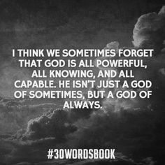 God is powerful.