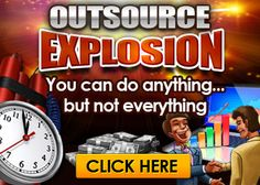 What Do You Need To Outsource? – Outsource Explosion