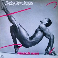 Sterling St. Jacques - Muscle Man