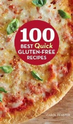 100 Best Quick Gluten-Free Recipes (Hardcover) - Free Shipping On Orders Over $45 - Overstock.com - 15945725 - Mobile