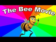 The entire bee movie but every time they say bee it gets faster - YouTube