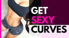 Curvy Body Workout | 4 Exercises To Get Sexy Curves