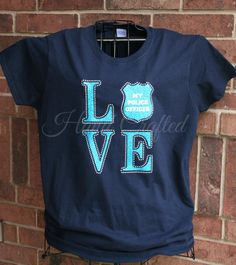 Police/Sheriff LOVE Shirt Customizable Glitter by HandCraftedHC, $27.00