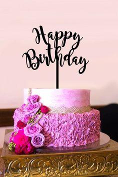 Birthday Cake Topper, Happy Birthday Cake Topper #birthdaycaketopper #happybirthdayquotes