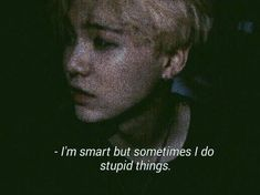 Yoongi being relatable once again Bts Lyrics Quotes, Bts Qoutes, Bts Memes, Frases Lgbt, Min Suga, Quote Aesthetic, Kpop Aesthetic, Mood Quotes, Quotes Motivation