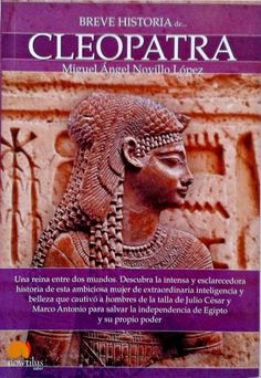 Buy Breve historia de Cleopatra by Miguel Ángel Novillo López and Read this Book on Kobo's Free Apps. Discover Kobo's Vast Collection of Ebooks and Audiobooks Today - Over 4 Million Titles! Miguel Angel, Marco Antonio, Historian, Love Photography, Audiobooks, Lion Sculpture, Ebooks, This Book, Statue