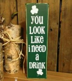 "** ""You Look"" St. Patrick's Day Wood Art Signs"