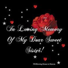 Missing My Sister in Heaven   My Sister, My Angel, I love you