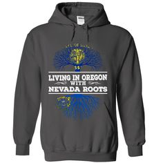 Living in Oregon with Nevada ③ RootsGuaranteed safe and secure checkout via: Paypal - VISA - MASTERCARD. Choose your style(s) and colour(s), then Click BUY NOW to pick your size and order!Living in Oregon with Nevada Roots