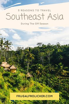 Reasons to Travel to Southeast Asia During the Off Season. #travel #asia #southeastasia / / / / / Check out more travel photos and blog posts on my travel blog, frugalfrolicker.com