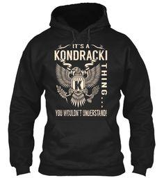 Its a KONDRACKI Thing #Kondracki