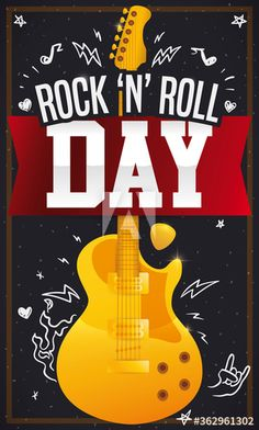 Golden electric guitar, greeting and ribbon over a chalkboard with rocker doodles promoting Rock 'N' Roll Day. Rock N Roll, Blackboards, Illustration, Chalkboard, Adobe, Rolls, Electric, Doodles, Ribbon