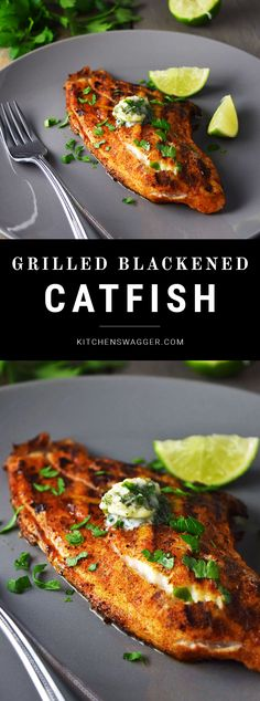 Blackened Catfish with Cilantro-Lime Butter Grilled blackened catfish topped with a cilantro, lime, and garlic compound butter.Grilled blackened catfish topped with a cilantro, lime, and garlic compound butter. Grilling Recipes, Cooking Recipes, Healthy Recipes, Bread Recipes, Healthy Grilling, Cooking Ideas, Healthy Foods, Soup Recipes, Clean Eating