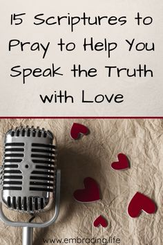 15 Scriptures to Pray to Help Your Speak The Truth with Love Scripture Verses, Healing Scriptures, Prayer Scriptures, Healing Quotes, Difficult Relationship, Godly Relationship, Christian Living, Christian Women, Christian Faith