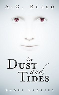 Of Dust and Tides by A.G. Russo https://smile.amazon.com/dp/B01G0SCIVE/ref=cm_sw_r_pi_dp_4RMHxb1ABQ6VH
