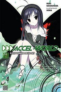 Accel World Vol 4 Flight Toward A Blue Sky