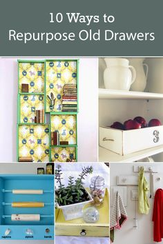 10 Ways to Repurpose Old Drawers - Use your old drawers to make something interesting for your home.