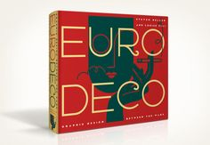 Euro Deco is a compendium of the previously published Italian Art Deco, French Modern, Deco España, British Modern, German Modern and Dutch Moderne by Steven Heller & Louise Fili. Louise Fili, Type Design, Book Design, Italian Art, Ex Libris, Graphic Design Typography, Art Deco Fashion, Things To Buy, Packaging Design