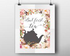 Wall Art Tea Digital Print Tea Poster Art Tea Wall Art Print Tea Bar Art Tea Bar Print Tea Wall Decor Tea tea quote tea art print floral tea - Digital Download #homedecorations #wallprints #giftforhim #giftforher