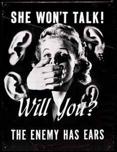 """She won't talk!"" World War II poster urging against careless talk. USA, ca. Ww2 Posters, Poster Ads, Sale Poster, Poster Prints, Ear Images, American Illustration, Drawing Studies, The V&a, Punk Art"
