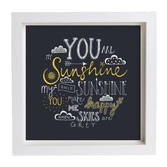 Yellow on Charcoal 'You are my sunshine' framed typography print