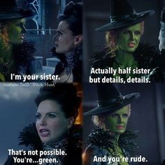 "The Evil Queen from ""Snow White"" and Wicked Witch of the West from ""The Wonderful Wizard of Oz"" meeting for the first time, where it is revealed they are the daughters of the Queen of Hearts from ""Alice in Wonderland"" and were all trained in dark magic by Rumplestiltskin, from the fairy tale of the same name."