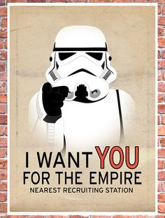 Star Wars I want you for the Empire by TeacupPiranha