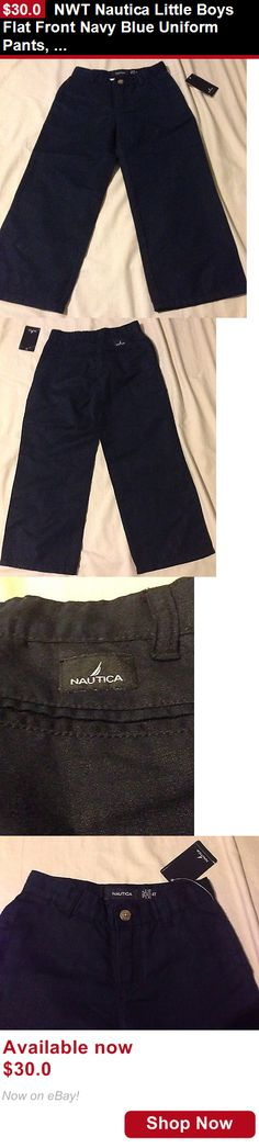 Boys uniforms: Nwt Nautica Little Boys Flat Front Navy Blue Uniform Pants, Size 4, Msrp $36 BUY IT NOW ONLY: $30.0