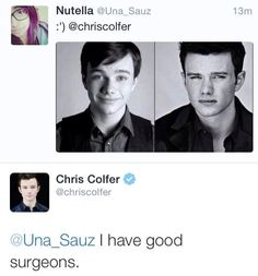 it's not surgery, Hun. it's a little thing called puberty. and it hit you hard. chriscolfer