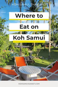 Where to Eat on Koh Samui? The best places to eat on Samui