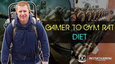 Gamer to Gym Rat Part Three Diet