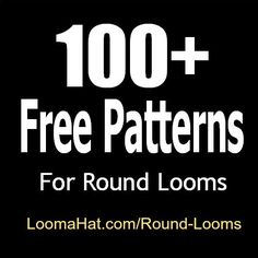 Round Loom 100 FREE Loom Knitting Patterns -Easy. Great for beginners and advanced made on circular looms. Small Medium or Large Round Loom any brand. - Knitting Journal