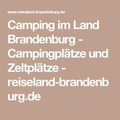 Camping im Land Brandenburg - Campingplätze und Zeltplätze - reiseland-brandenburg.de