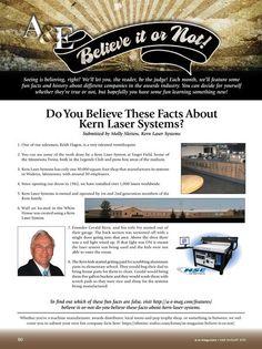 Believe it or Not Kern Laser Systems!
