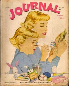 Ladies Home Journal April 1949 - Ephemera Forever Magazine Art, Magazine Covers, Mother Daughter Fashion, Nostalgic Art, Spring Images, Easter Quotes, Great Ads, Vintage Easter, Vintage Magazines