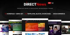 DirectNews - News & Magazine WordPress Theme . DirectNews is a modern WordPress Template was created especially for Newspaper & Magazine online. DirectNews comes with many features for some popular topics like: entertainment, business, fashion, game lifestyle, sport, technology, politics, travel, video