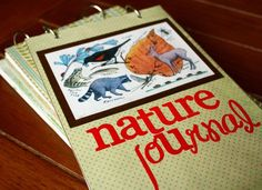 nature journal using binder rings - can easily add pages, just bring pages along on hikes.  or use binder, put solid pages in dvd case to bring along, tape to pages in binder when return   Natureall