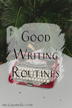 It's important to build good writing routines in order to work consistently as a novelist. Check out this list of tips to help you build good writing routines!