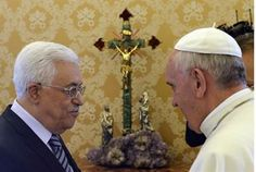 Pope Will 'Recognize Palestine, Call to End Occupation'...MAY 19, 2014