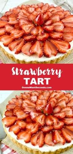 *NEW* This beautiful strawberry tart is a decadent combination of white chocolate mousse, sweet vanilla cookie tart, and ripe luscious strawberries. #StrawberryTart #WhiteChocolateMousse #Tart