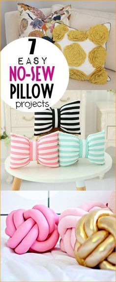 7 Easy No-Sew Pillow Projects. Quick and easy pillows that don't require sewing. Darling accent pillows.