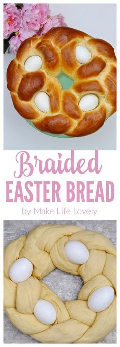Braided Easter bread looks amazing and is SO easy to make!  Get the recipe + instructions on Make Life Lovely.   #BRMEaster #clevergirls