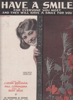 """Title of Music: """"Have a Smile For Everyone You Meet and They Will Have a Smile for Your"""".  Writers: #Music by Bert Rule and Lyrics by J. Keirn Brennan and Paul Cunningham  Y... #gotvintage #vintage #ephemera #sheetmusic #music ➡️ http://jto.li/djDEf"""