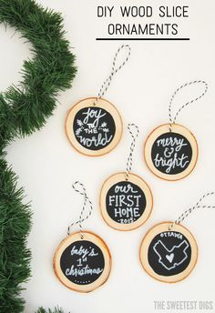 How to make DIY chalkboard wood slice christmas ornaments. Super easy and a great handmade gift idea! You can even personalize them for places, baby's first christmas, new home, etc. Click over for the full DIY tutorial and source list!