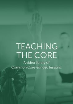 This video library was created by and for educators. Each lesson includes: a full, bell-to-bell video lesson, complete set of lesson materials, examples of student work, interviews with the teacher featured in the video