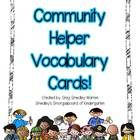 This is a set of 14 word cards for your community helper unit.  The cards can be used on word walls, for vocabulary lessons, writing lessons and ev...